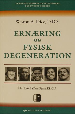 Ernæring og fysisk degeneration af Western A. Price